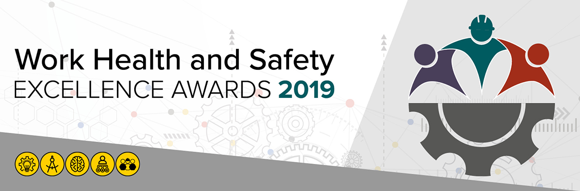 Work Health and Safety Excellence Awards 2019