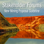 Additional Kalgoorlie forums for the new Mining Proposal Guideline and for small miners/prospectors